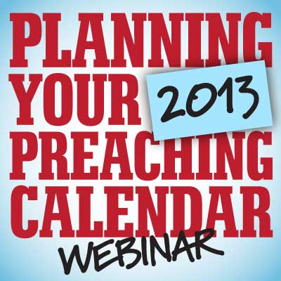 FREE Planning Your 2012 Preaching Calendar Webinar