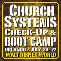 Church Systems Check-up & Boot Camp