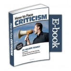 How to Face Criticism